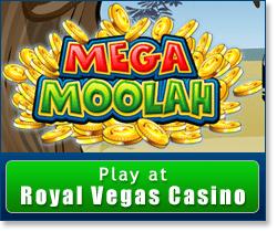 Mega Moolah Royal Vegas